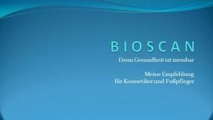 Bioscan für Kollegen